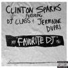Favorite DJ (feat. DJ Class & Jermaine Dupri) - Single, Clinton Sparks