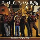 Rebirth Brass Band - I'm Walkin'