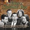 Voices of Christmas Past (Original Recording) - Original Radio Broadcast