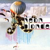 Neon Blonde - Headlines