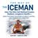 Wim Hof & Koen de Jong - The Way of the Iceman: How the Wim Hof Method Creates Radiant, Longterm Health (Unabridged)