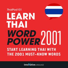 Learn Thai - Word Power 2001 (Unabridged) audiobook
