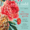 Anna Todd - The Spring Girls (Unabridged)  artwork