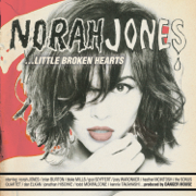 ...Little Broken Hearts - Norah Jones - Norah Jones
