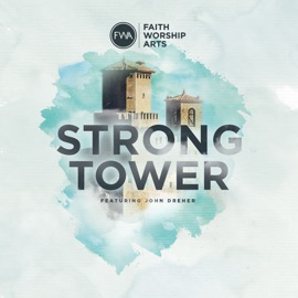 Strong Tower Spanish Version Feat Puchi Colon John Dreher