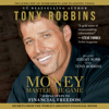 Tony Robbins - MONEY Master the Game (Abridged) artwork