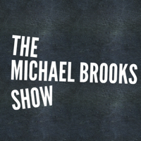 Podcast cover art of The Michael Brooks Show