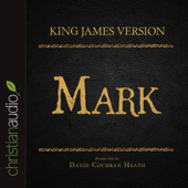 King James Version: Mark: Holy Bible in Audio