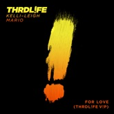 For Love (THRDL!FE V!P) - Single