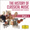 The History Of Classical Music - Pt. 2 - From Haydn To Paganini - Various Artists