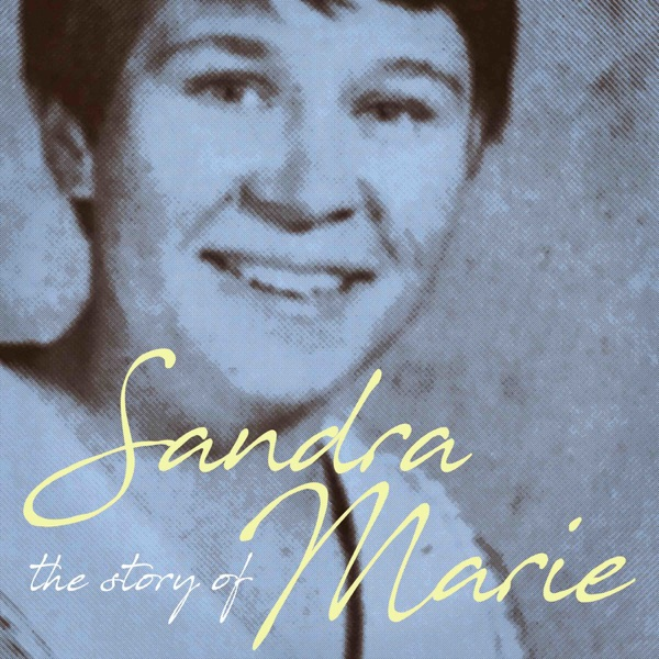 The Story of Sandra Marie