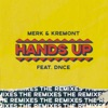 Hands Up (feat. DNCE) [The Remixes] - EP