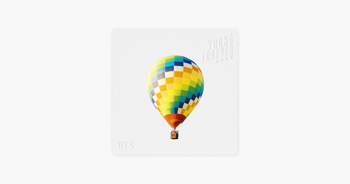 The Most Beautiful Moment In Life Young Forever By Bts On Apple Music
