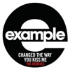 Changed the Way You Kiss Me (Remixes)