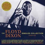 The Floyd Dixon Singles Collection 1949-62