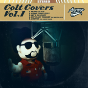 Colt Covers, Vol. 1 - EP - Colt Ford - Colt Ford