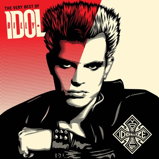 Idolize Yourself: The Very Best of Billy Idol (Remastered)