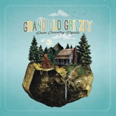 Grand Old Grizzly - Rescind All My Amends