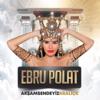 Ebru Polat - Akşam Sendeyiz Kraliçe artwork
