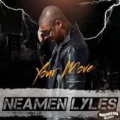 Neamen Lyles - Your Move