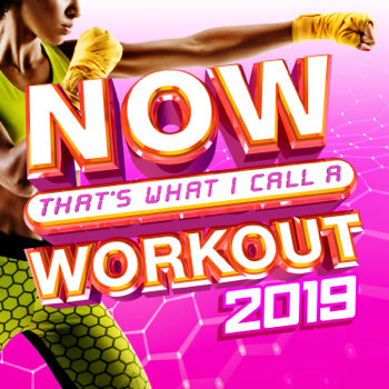 NOW Thats What I Call A Workout 2019 Various Artists album songs, reviews, credits