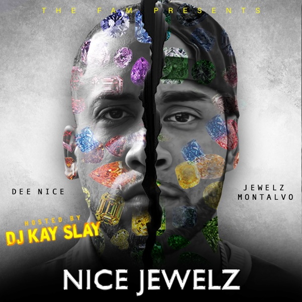 Nice Jewelz: Hosted by DJ Kay Slay