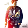 Mission: Impossible - Fallout (Music from the Motion Picture) - Lorne Balfe