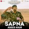 Sapna Asees Kaur Version From Parmanu Single