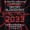 Dmitry Glukhovsky - Metro 2033 bild