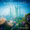 Beneath the Surface - Michele McLaughlin