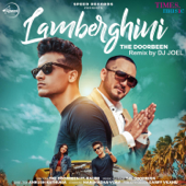 Lamberghini (feat. Ragini) [DJ Joel Remix]