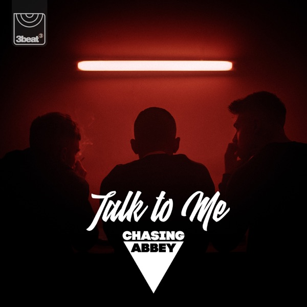 Chasing Abbey - Talk To Me