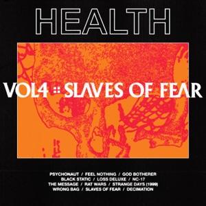 HEALTH - SLAVES OF FEAR