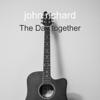 The Day together - john richard