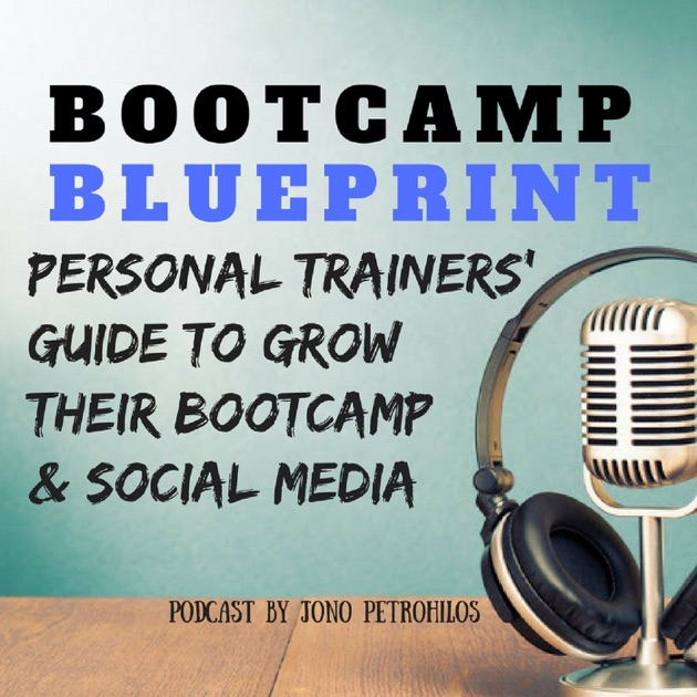 Bootcamp blueprint the place were personal trainers go to grow bootcamp blueprint the place were personal trainers go to grow their bootcamp and social media by fitness education online malvernweather Choice Image