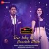 Tere Ishq Ki Baarish Mein (Zee Music Originals) - Single