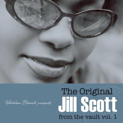 Hidden Beach presents: The Original Jill Scott: from the vault vol. 1 (Deluxe) - Jill Scott