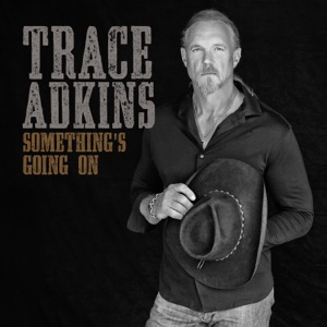 TRACE ADKINS - Still A Soldier Chords and Lyrics