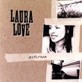 Laura Love - Come As You Are
