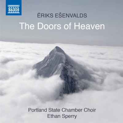 Ēriks Ešenvalds: The Doors of Heaven - Portland State University Chamber Choir & Ethan Sperry album