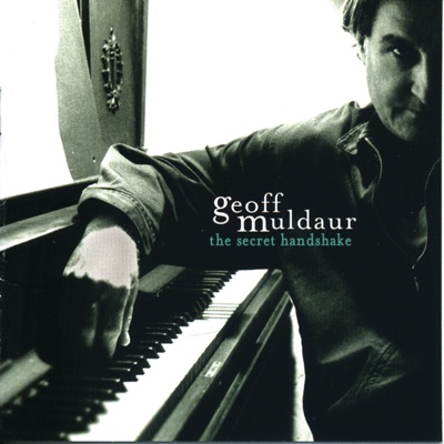 The Secret Handshake - Geoff Muldaur