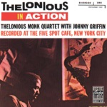 Thelonious Monk Quartet - Rhythm-A-Ning (feat. Johnny Griffin)