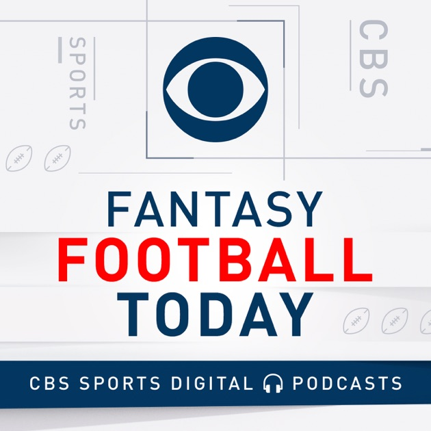 Fantasy Football Today Podcast by CBS Sports on Apple
