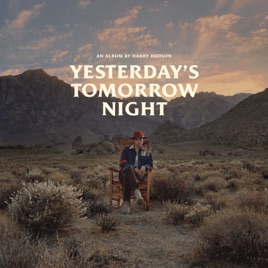 ‎Yesterday's Tomorrow Night by Harry Hudson