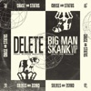 Delete / Big Man Skank (VIP) - Single, Chase & Status