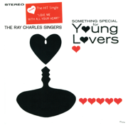 Love Me With All Your Heart (Cuando Caliente El Sol) - The Ray Charles Singers - The Ray Charles Singers