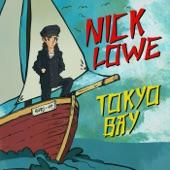 Nick Lowe - Tokyo Bay