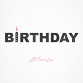 Birthday - All Time Low