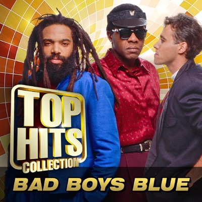 Top Hits Collection - Bad Boys Blue