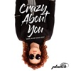 Crazy About You (Dave Audé Radio Edit) - Single, Plumb & Dave Audé